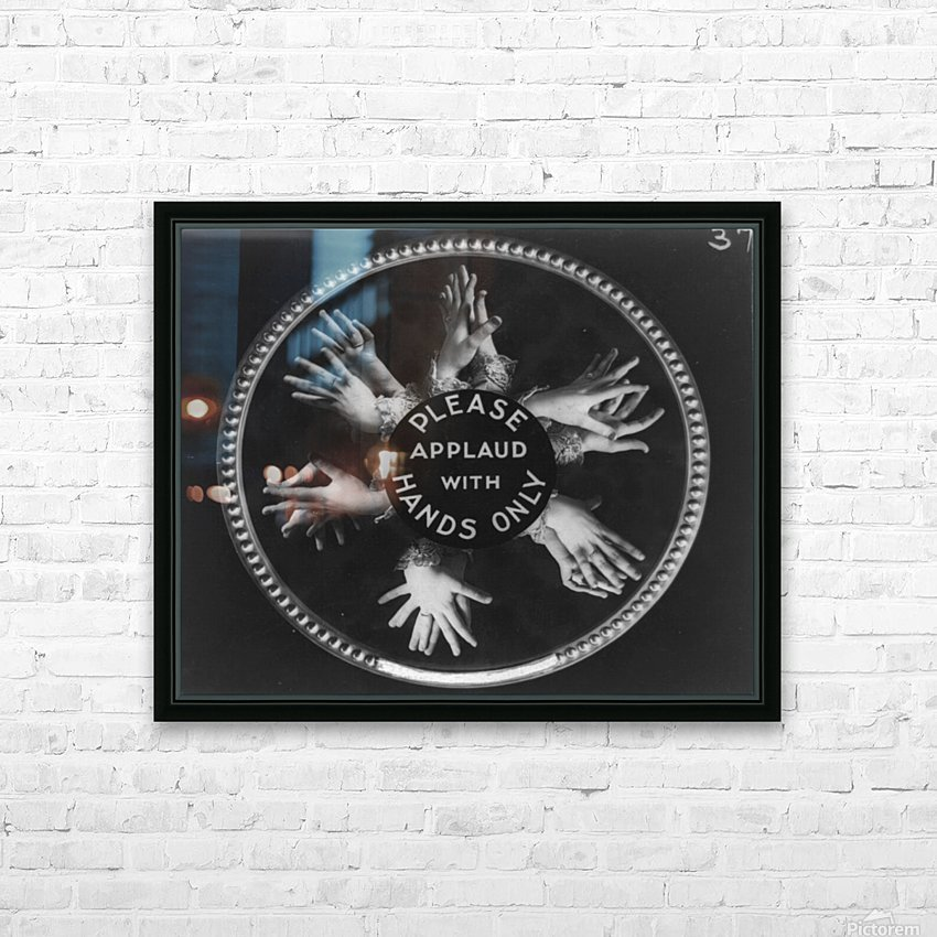 Please applaud with hands only HD Sublimation Metal print with Decorating Float Frame (BOX)