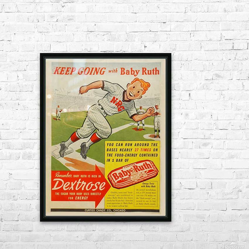 Keep going with Baby Ruth HD Sublimation Metal print with Decorating Float Frame (BOX)