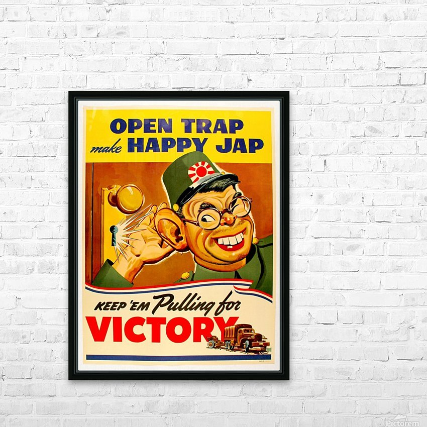 American anti Japanese propaganda from World War II HD Sublimation Metal print with Decorating Float Frame (BOX)