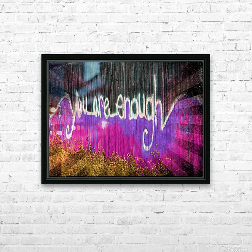 You are enough- okc HD Sublimation Metal print with Decorating Float Frame (BOX)