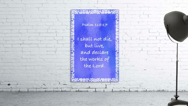 Psalm 118 17 10BL