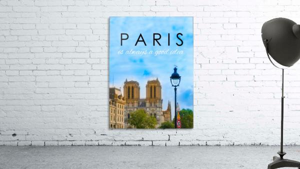 Paris...is always a good idea