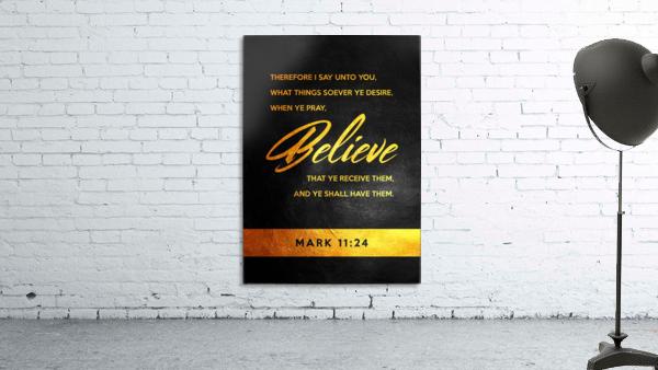 Mark 11:24 Bible Verse Wall Art