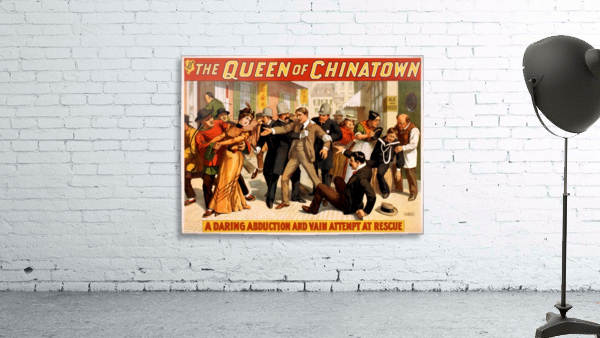 The Queen of Chinatown, 1899