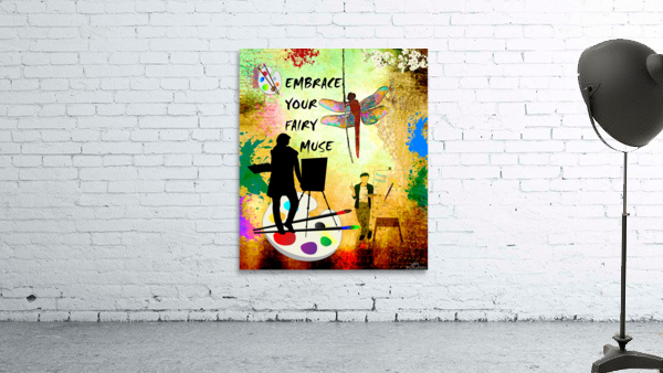 EMBRACE YOUR FAIRY MUSE -ART-For Painter Artist
