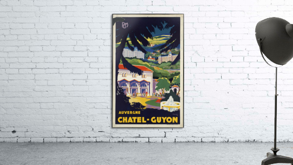 Auvergne Chatel Guyon Vintage French travel poster