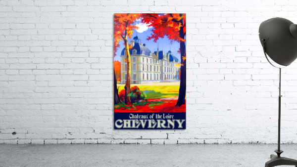 Chateaux of the Loire Cheverny travel poster