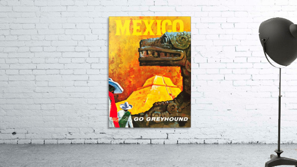 Mexico Go Greyhound Travel Poster