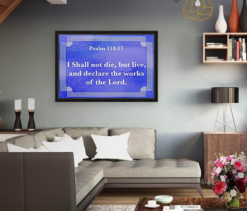 Psalm 118 17 2BL with Floating Frame