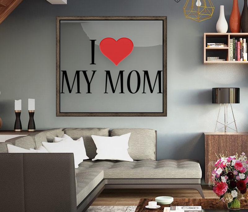 1 I Love My Mom  Art