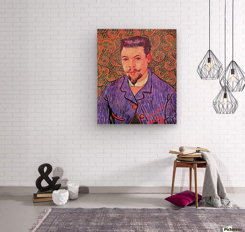 Portrait of Dr. Rey by Van Gogh  Wood print