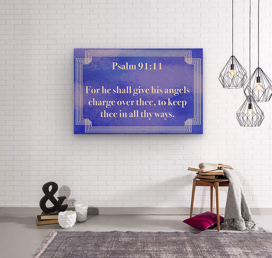 Psalm 91 11 2BL  Wood print