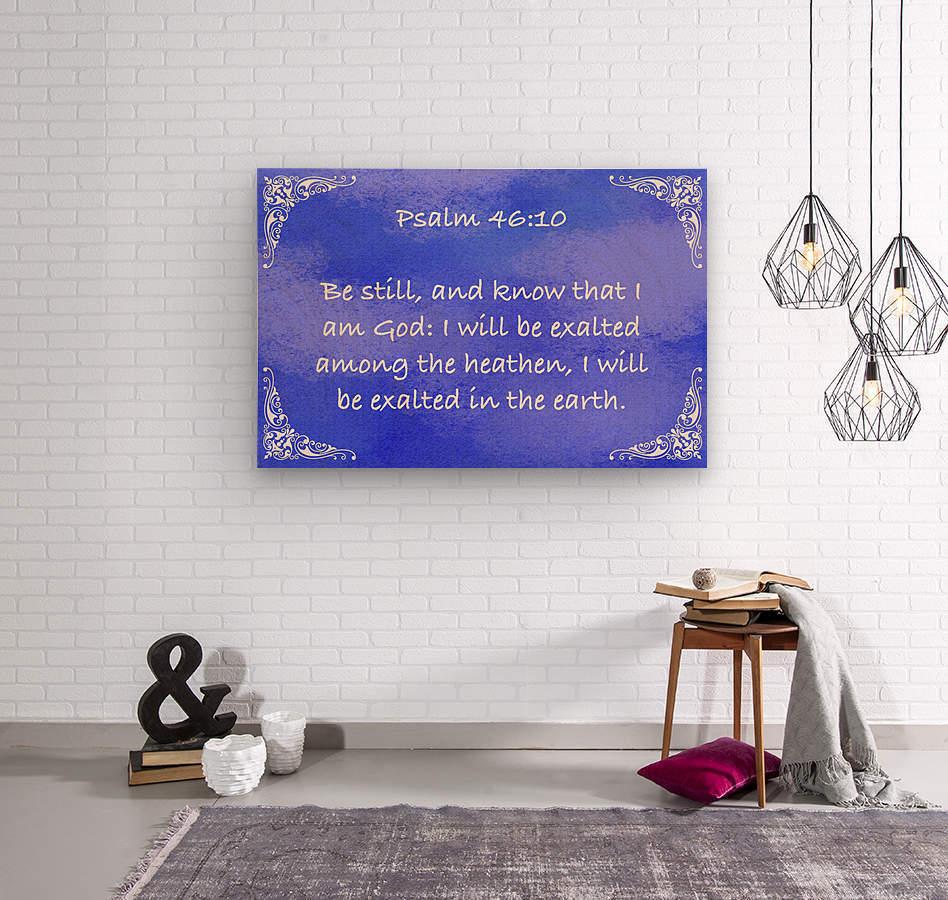 Psalm 46 10 5BL  Wood print