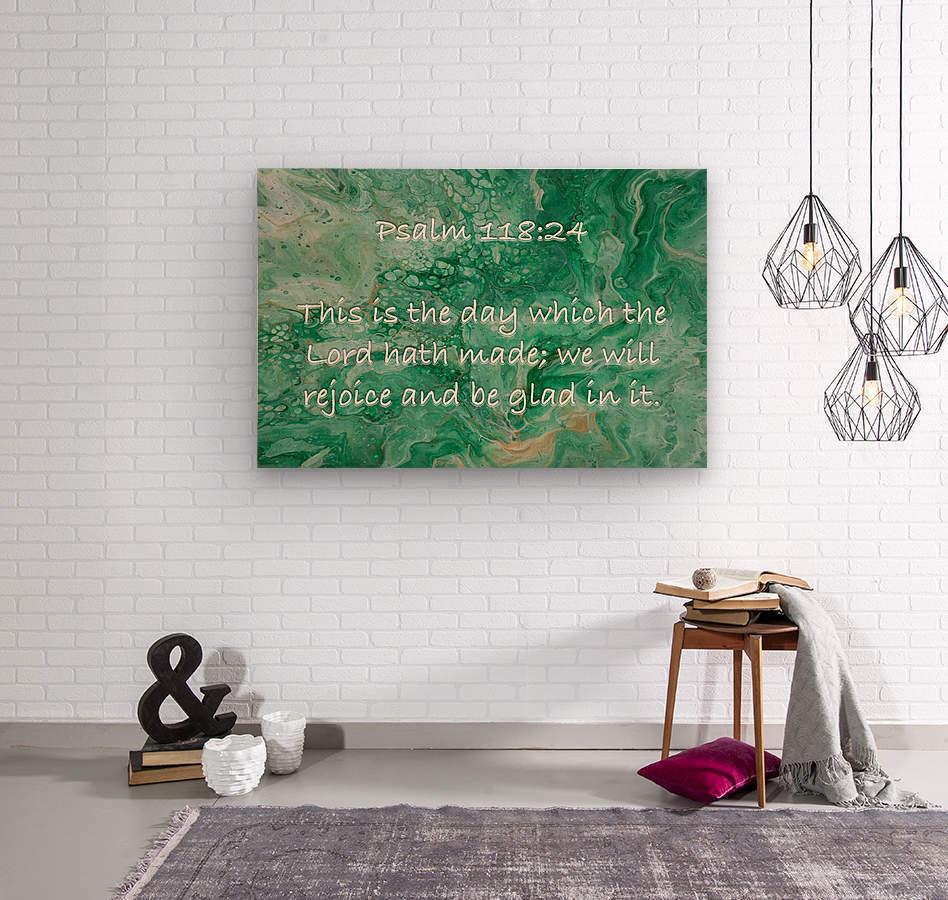 Psalm 118 24 JA  Wood print