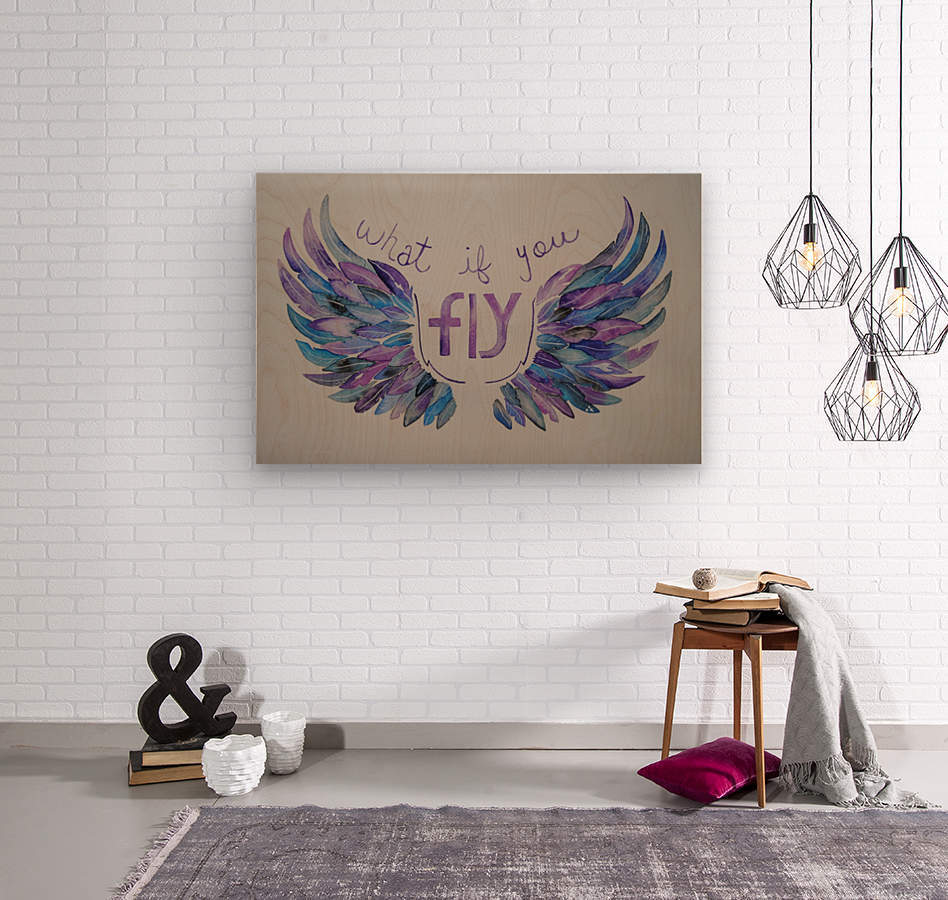 What if you fly   Wood print