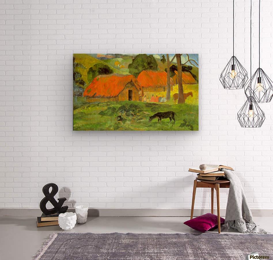 Le Trois Huttes by Gauguin  Wood print