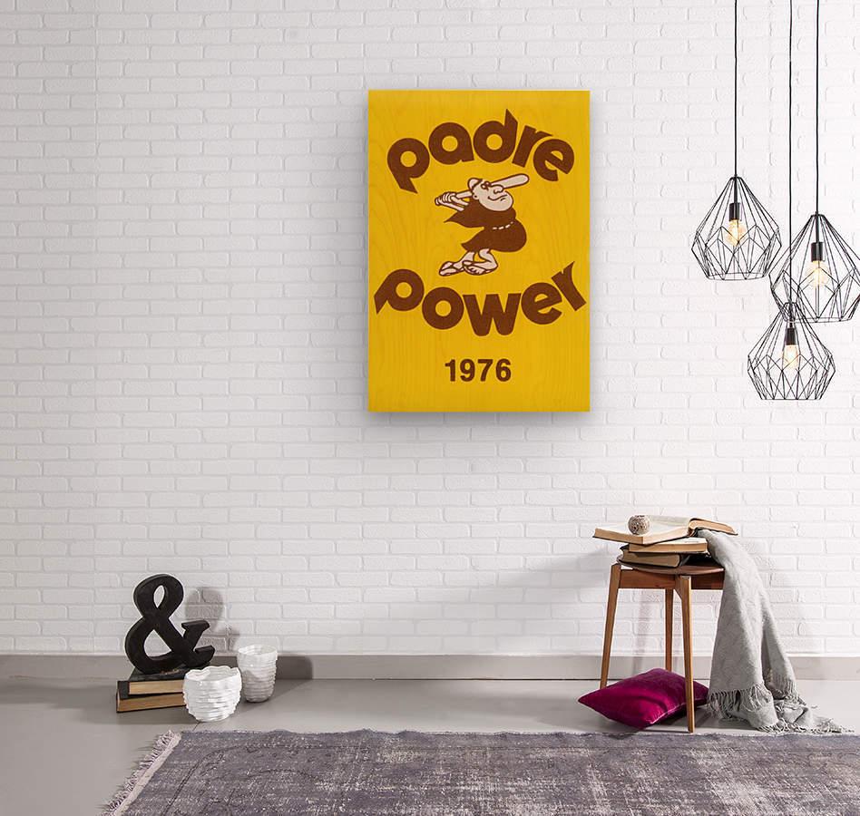 1976 san diego padres padre power poster 1  Wood print
