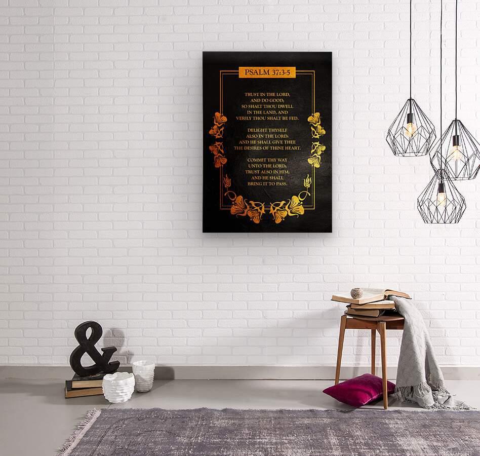 Psalm 37:3- 5 Bible Verse Wall Art  Wood print