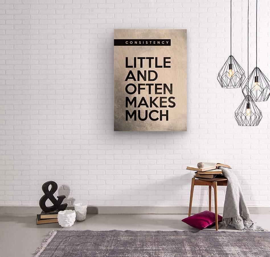 little and often Motivational Wall Art  Wood print