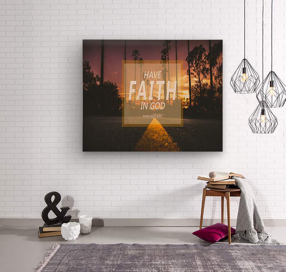Have Faith in God  Wood print
