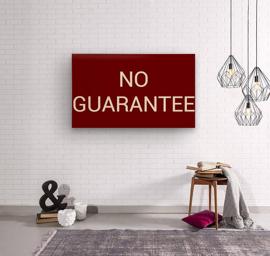 NO GUARANTEE blood red by Lenie Blue  Wood print