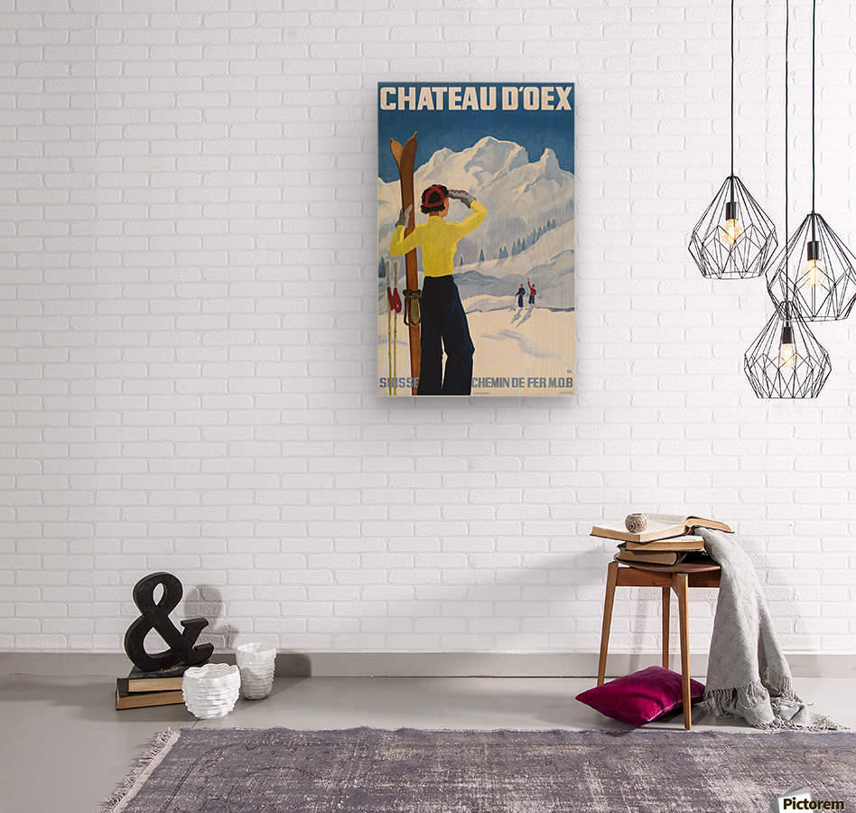 Poster for the village of Chateau dOex in the canton of Vaud in Switzerland  Wood print