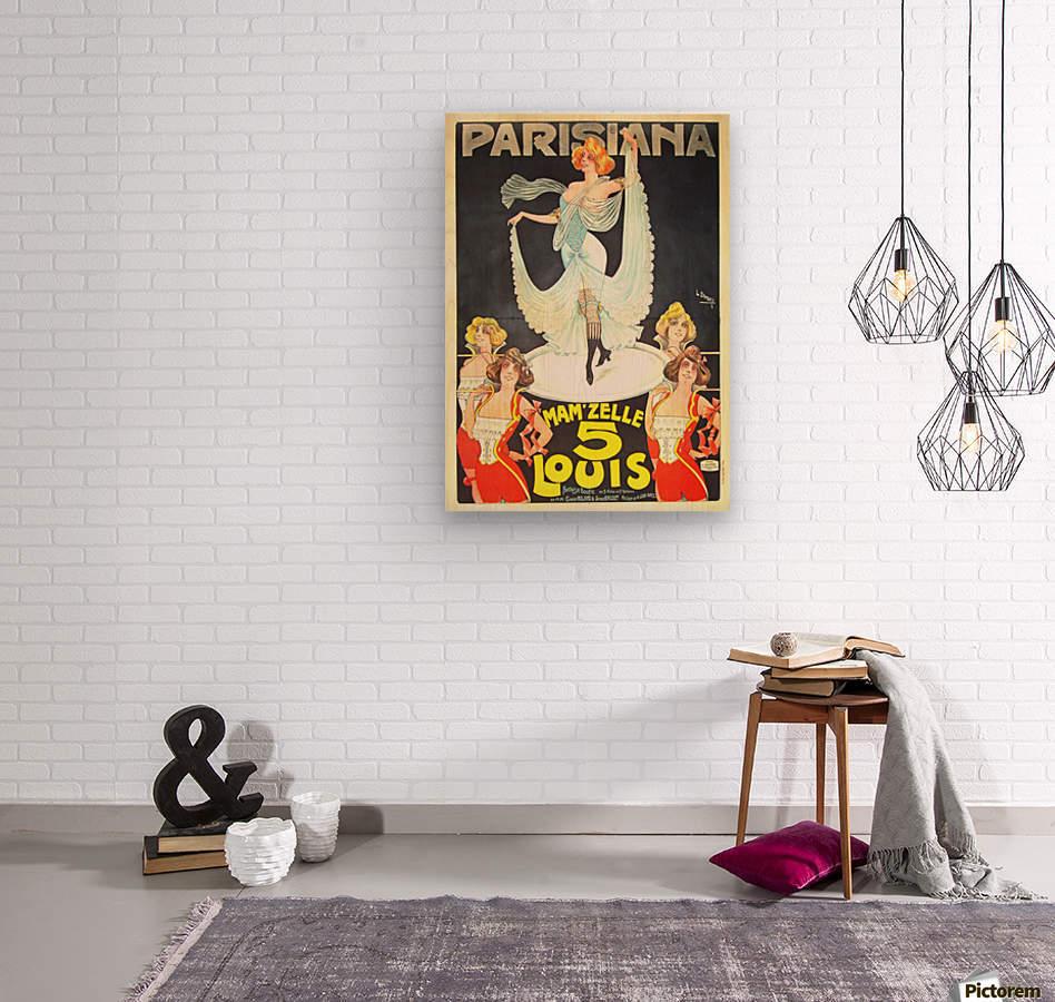 Parisiana Mamzelle Louis V vintage poster  Wood print