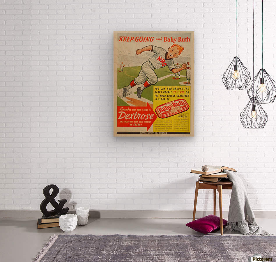 Keep going with Baby Ruth  Wood print
