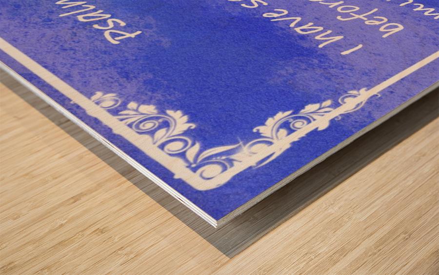 Psalm 16 8 9BL Wood print
