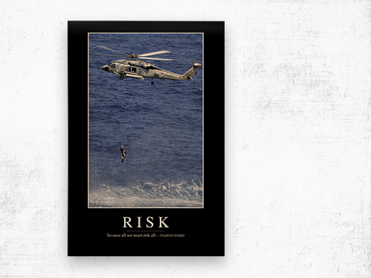 Risk: Inspirational Quote and Motivational Poster Wood print