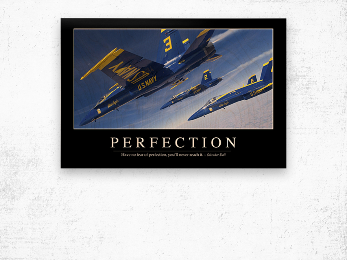 Perfection: Inspirational Quote and Motivational Poster Wood print
