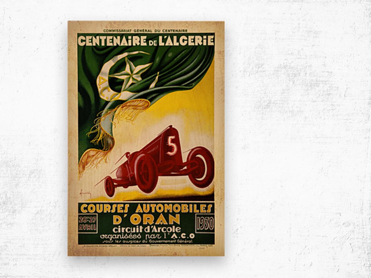 Centenaire L'Algerie Courses Automobiles D'Oran 1930 Wood print