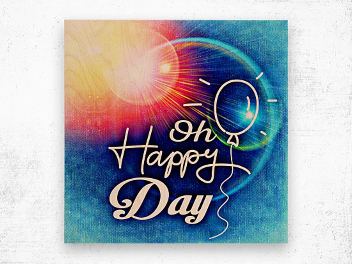 Happy Day_OSG Wood print