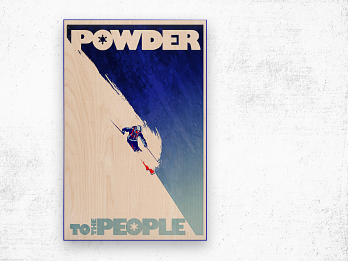 Powder To The People  Wood print