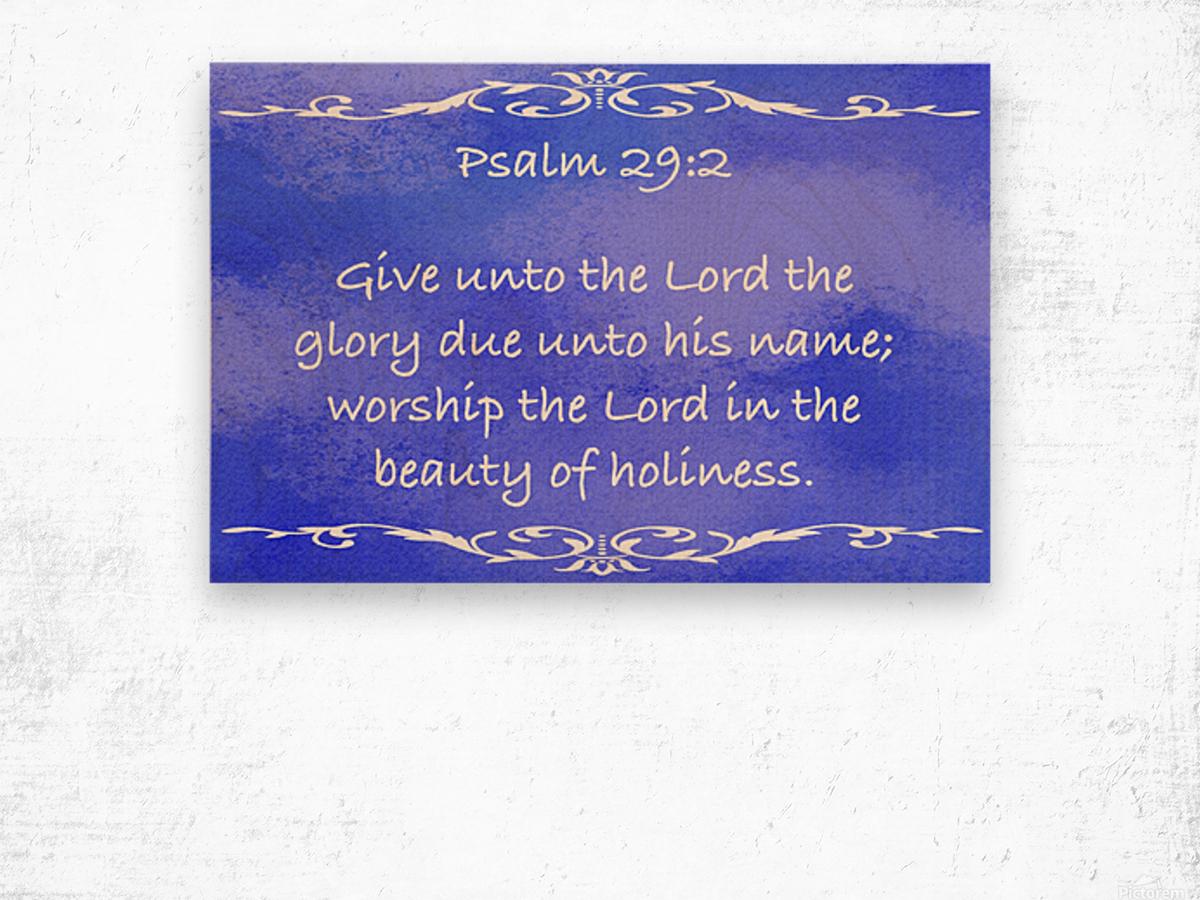 Psalm 29 2 3BL Wood print