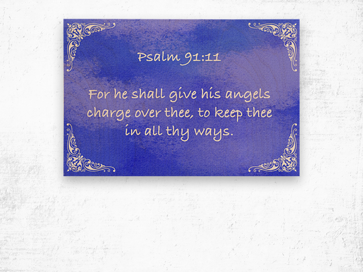 Psalm 91 11 5BL Wood print