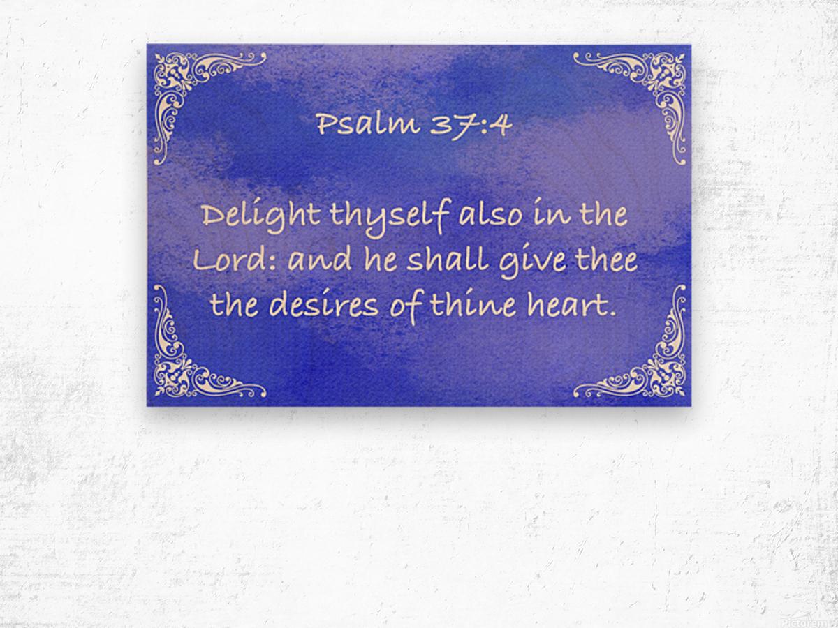 Psalm 37 4 5BL Wood print