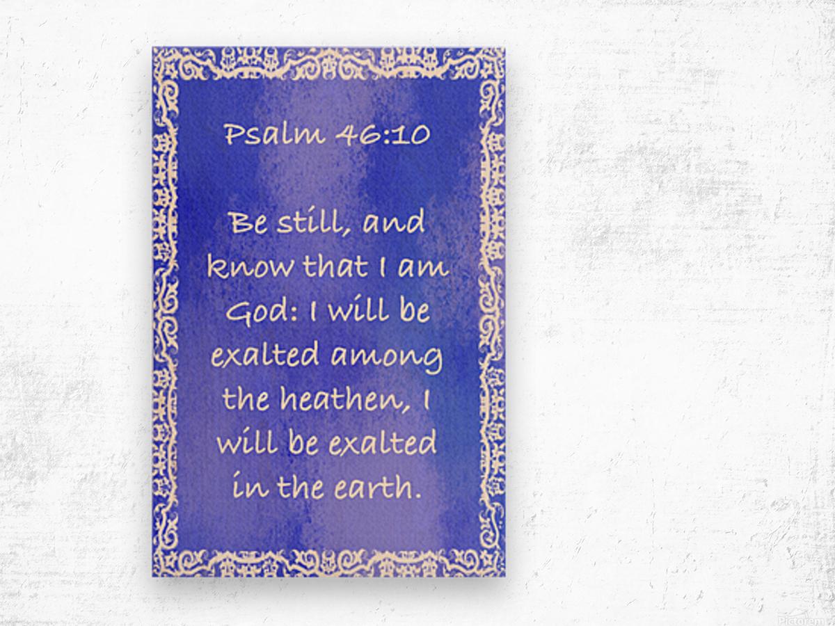 Psalm 46 10 10BL Wood print