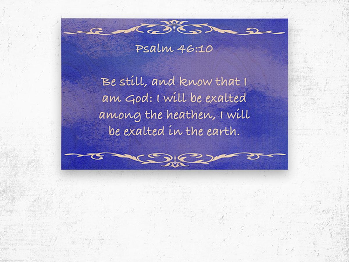 Psalm 46 10 3BL Wood print