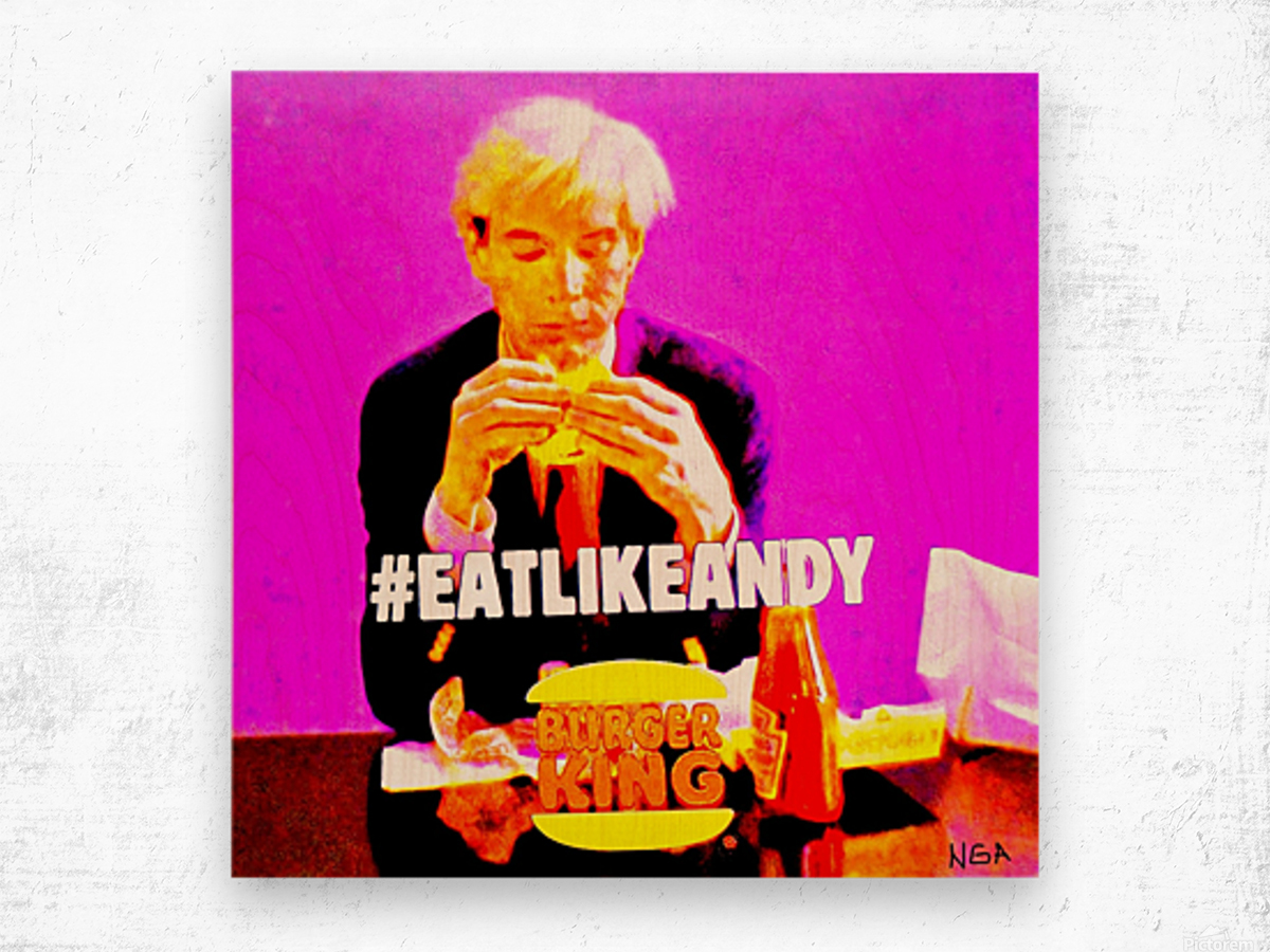 Eat like Andy -  by Neil Gairn Adams  Impression sur bois