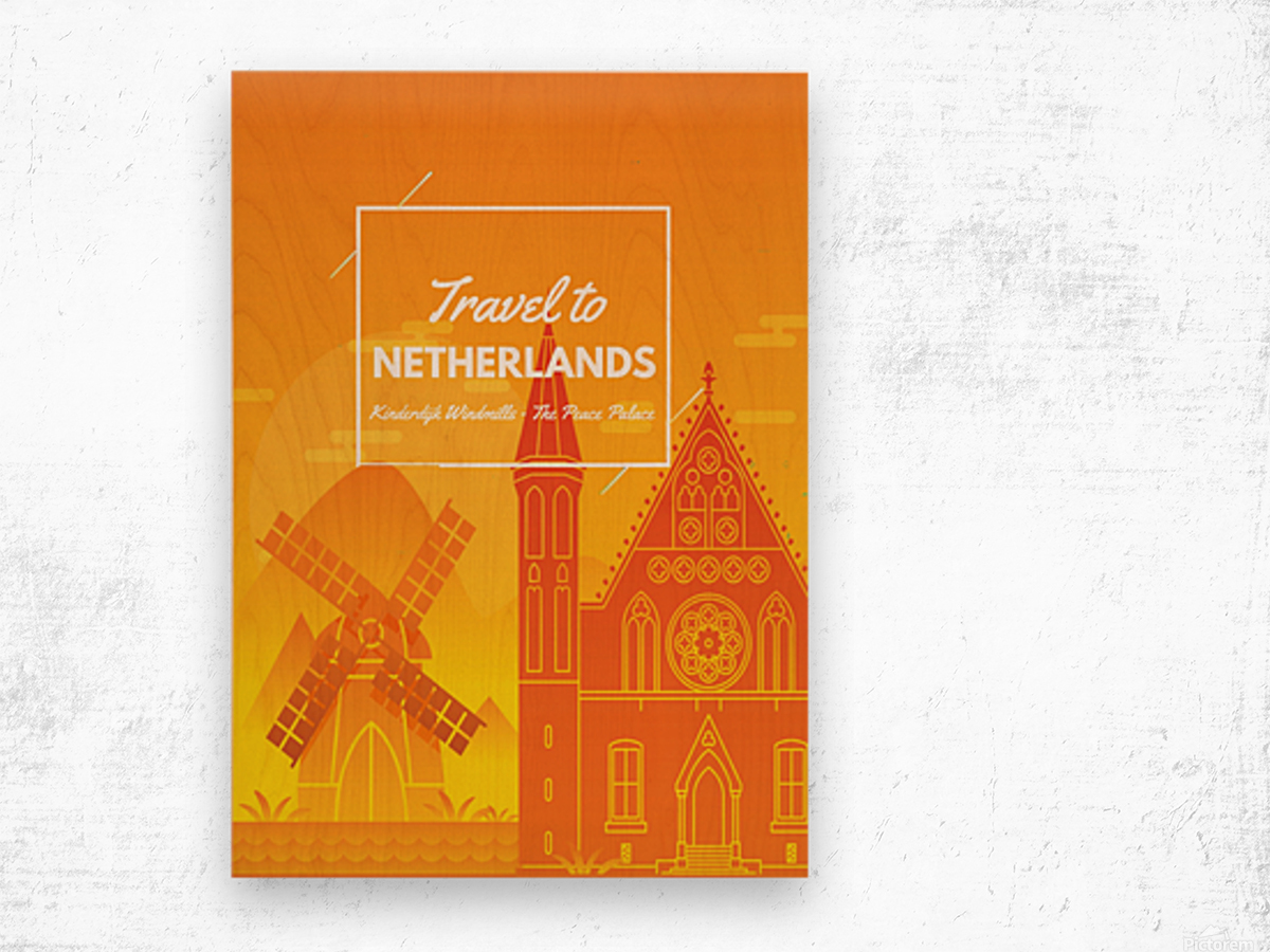 Travel To Netherlands Wood print