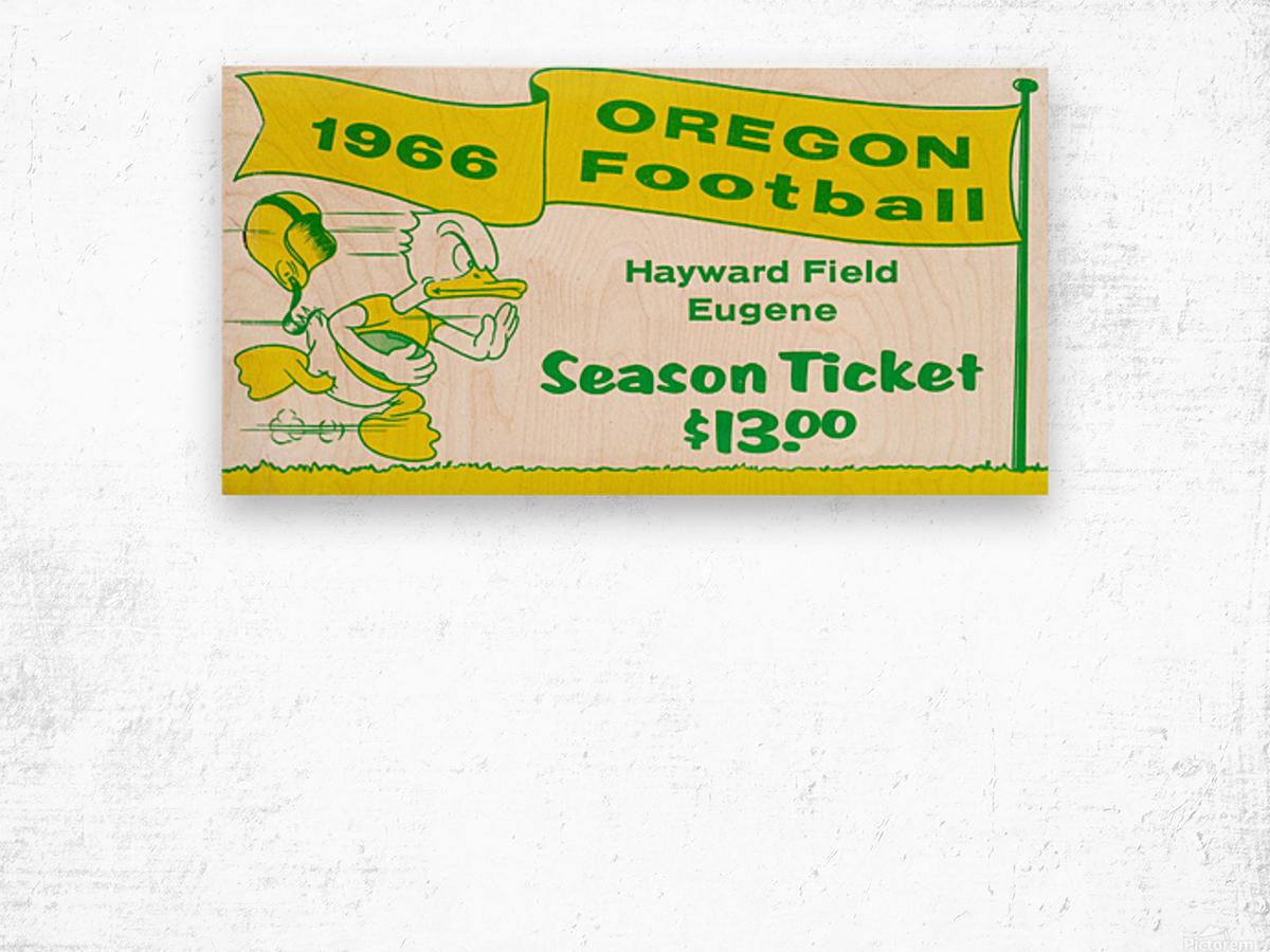1966 Oregon Duck Season Ticket Wood print