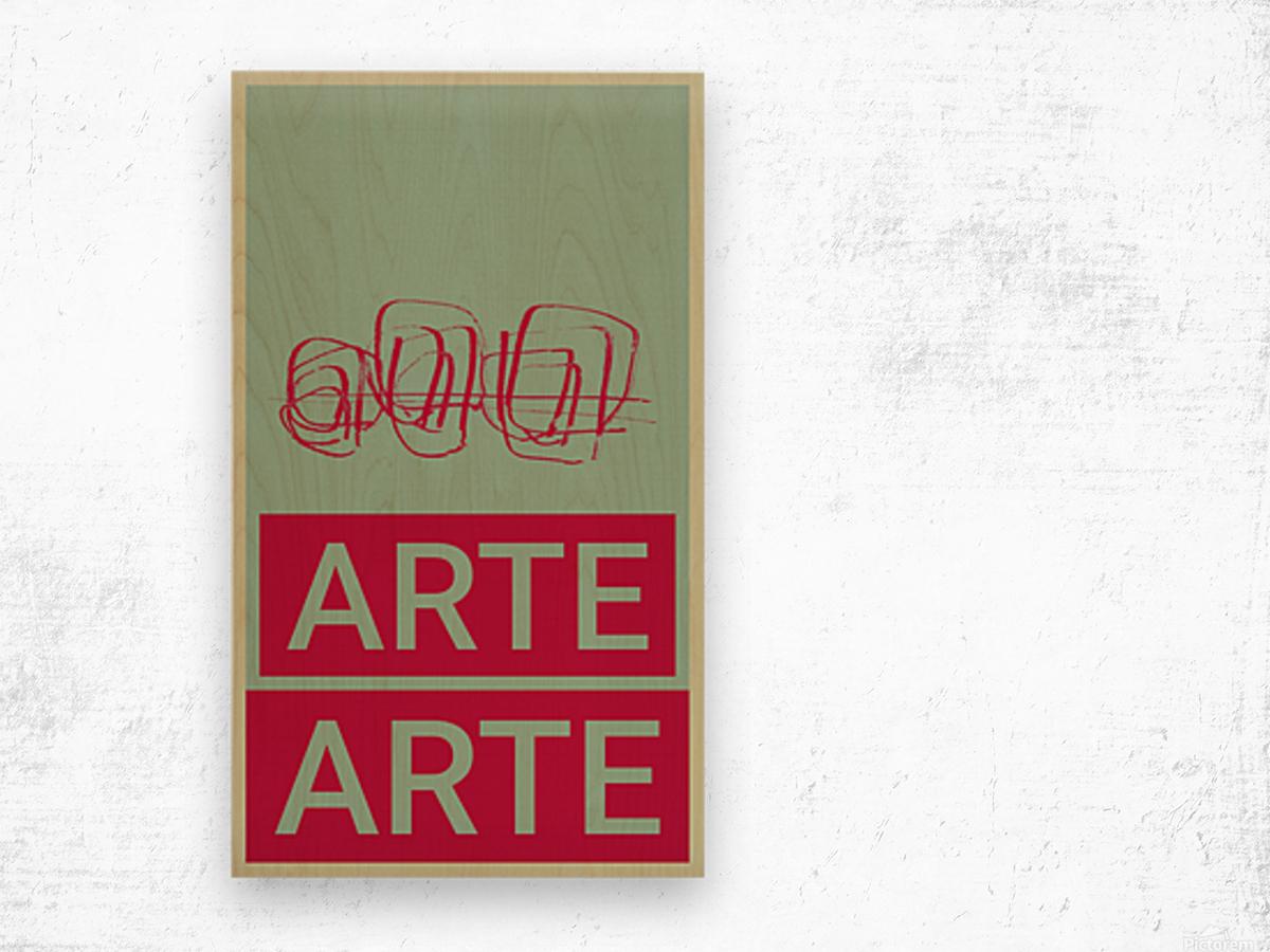 ARTE -4  Wood print