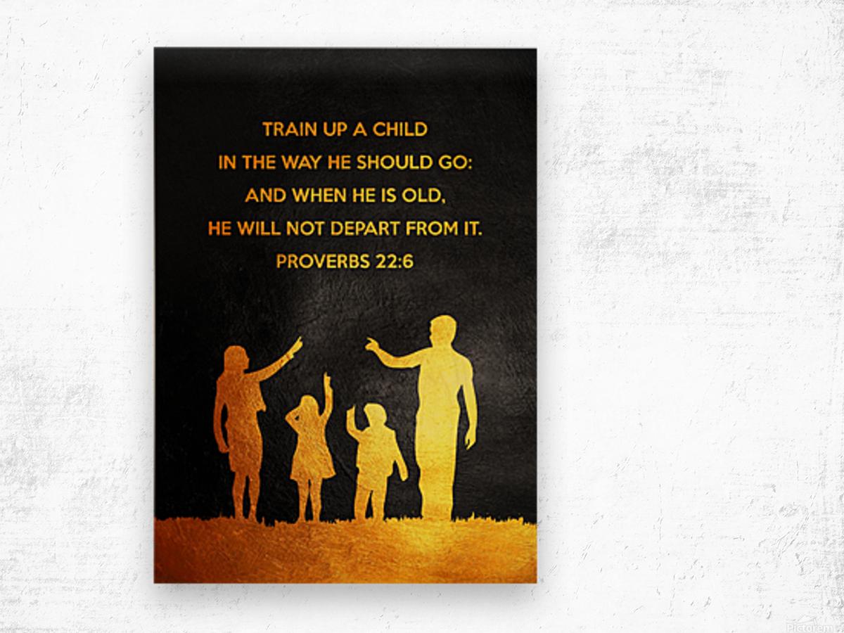 Proverbs 22:6 Bible Verse Wall Art Wood print