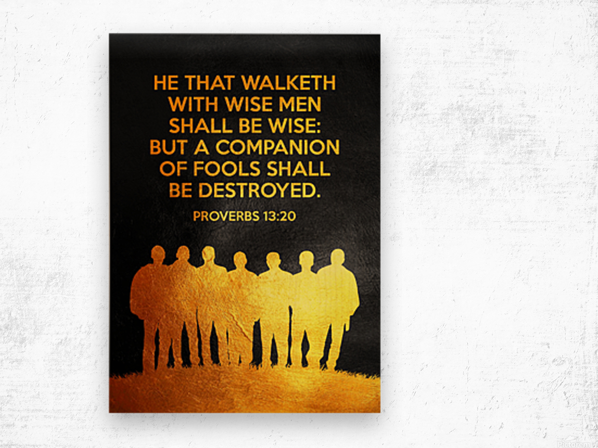 Proverbs 13:20 Bible Verse Wall Art Wood print