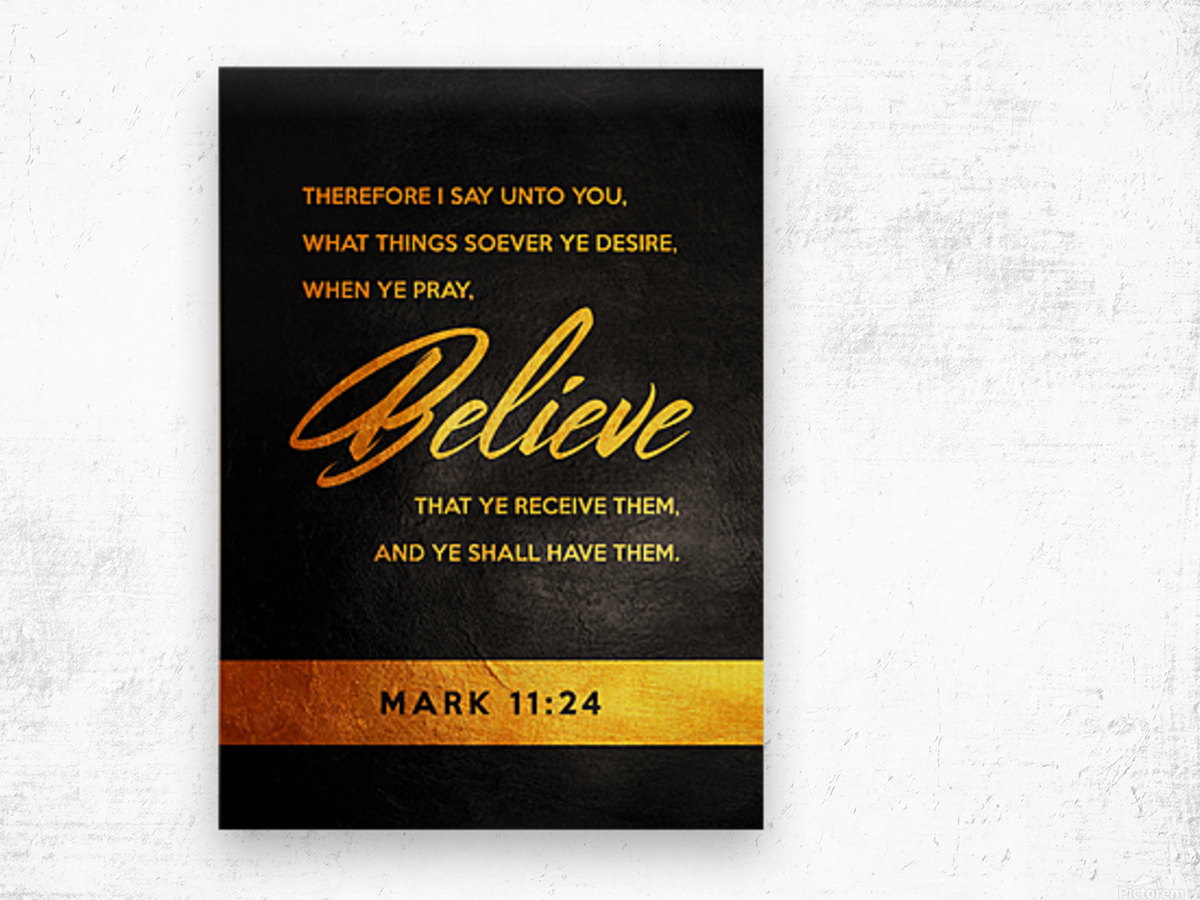 Mark 11:24 Bible Verse Wall Art Wood print