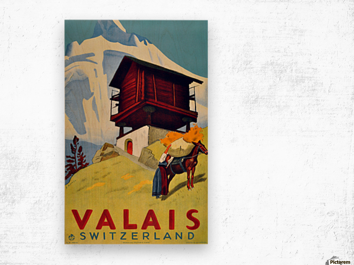 Valais Switzerland Wood print