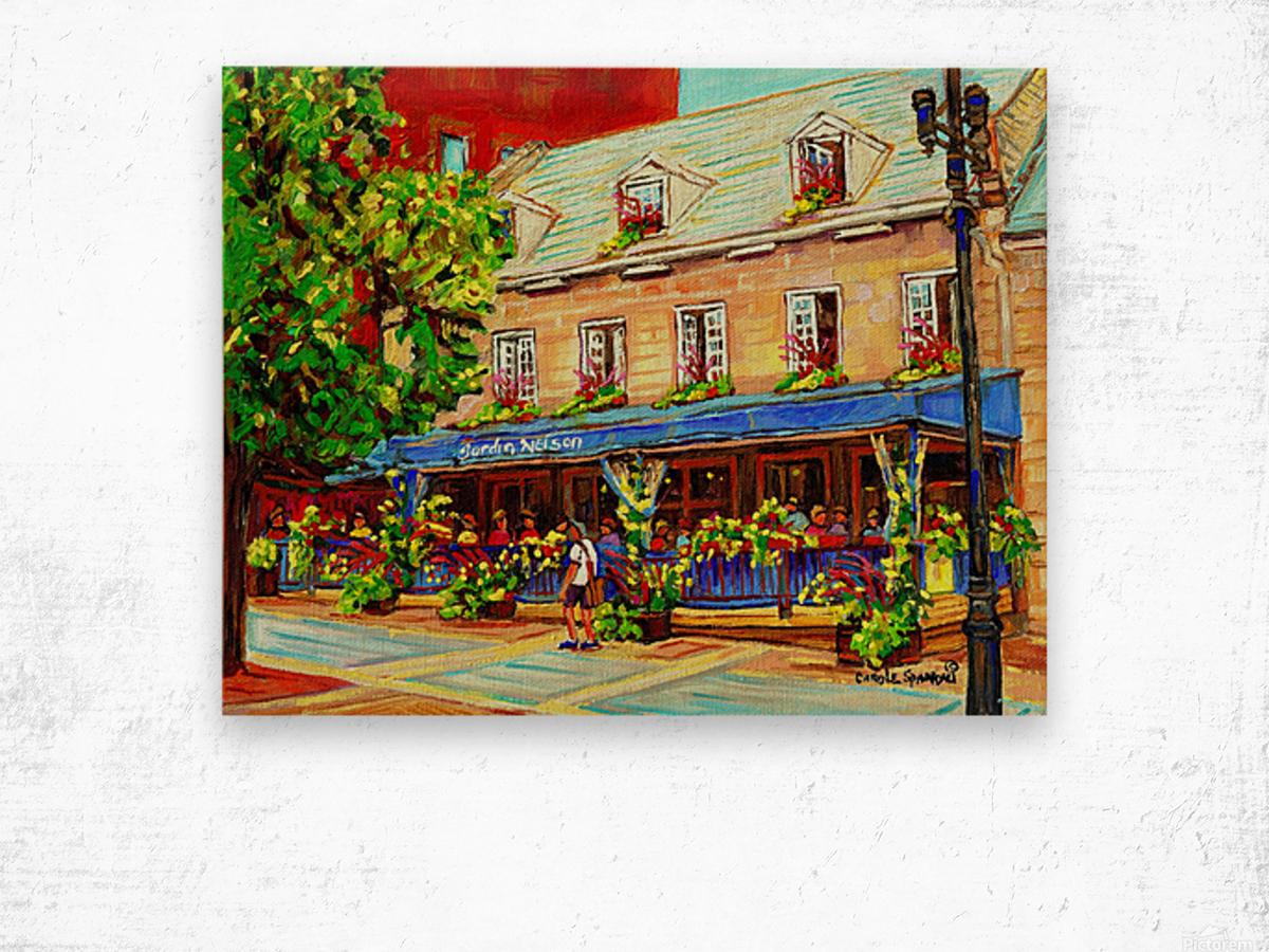 LE JARDIN NELSON OLD MONTREAL RESTAURANT SUMMER STREET SCENE Wood print