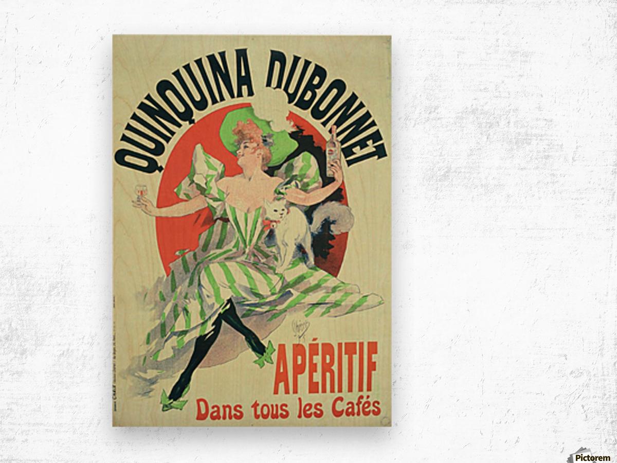 Quinquina Dubonnet - Aperitif dans tous les Cafes poster Wood print