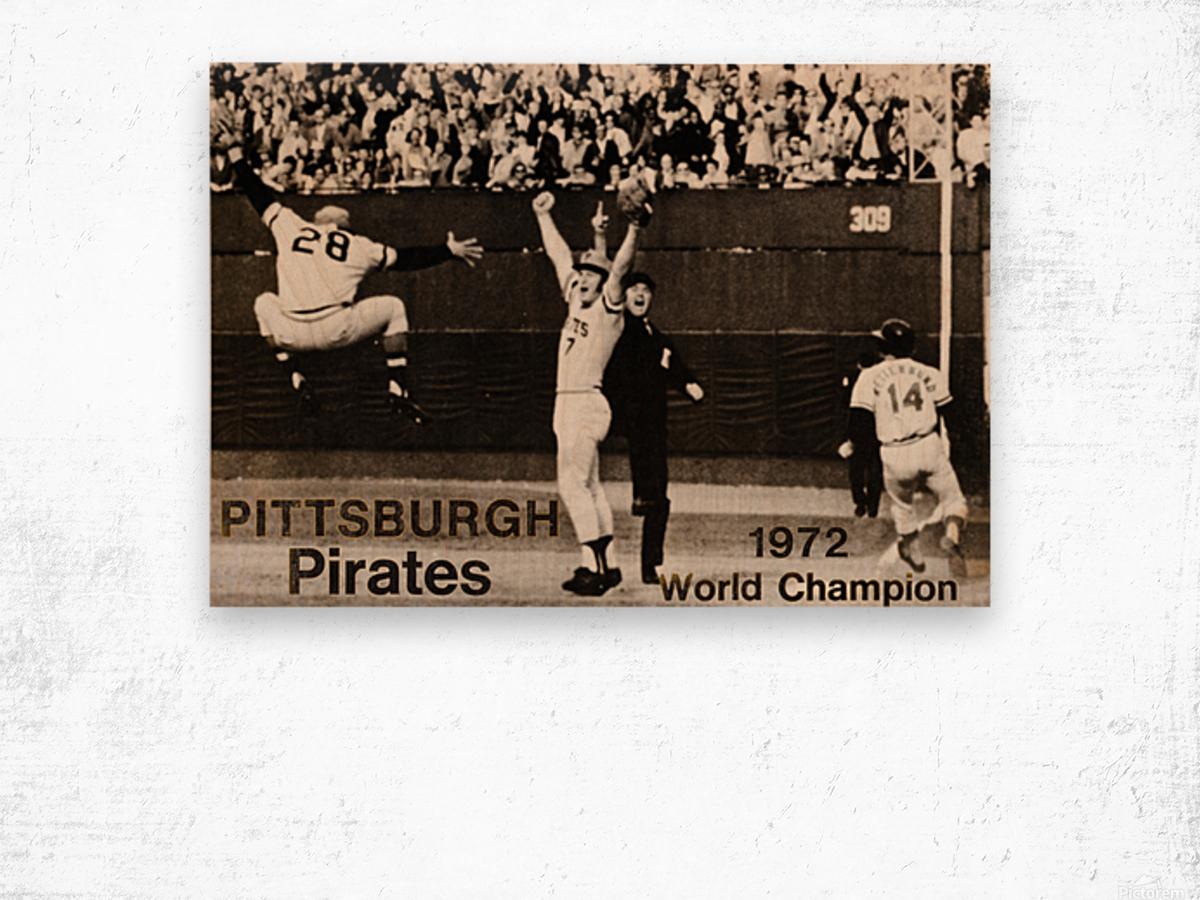 1971 Pittsburgh Pirates World Champions Art Wood print